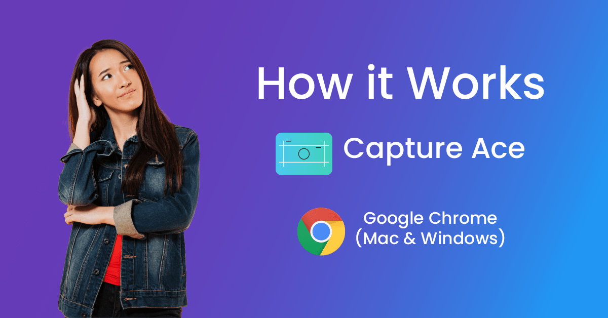 How to use Capture Ace on Google Chrome